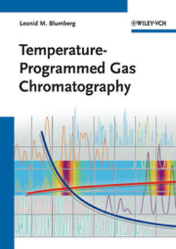 Blumberg, Leonid M. - Temperature-Programmed Gas Chromatography, ebook