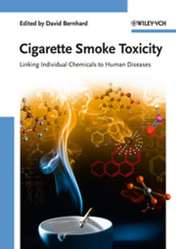 Bernhard, David - Cigarette Smoke Toxicity: Linking Individual Chemicals to Human Diseases, ebook