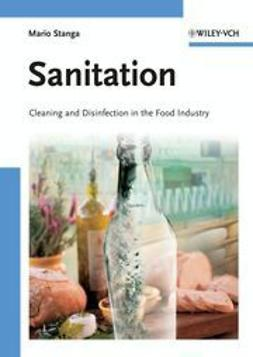 Stanga, Mario - Sanitation: Cleaning and Disinfection in the Food Industry, ebook