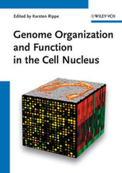 Rippe, Karsten - Genome Organization And Function In The Cell Nucleus, ebook