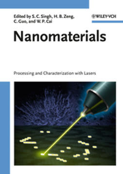 Cai, Weiping - Nanomaterials: Processing and Characterization with Lasers, ebook