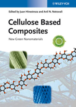 Hinestroza, Juan - Cellulose Based Composites: New Green Nanomaterials, e-kirja