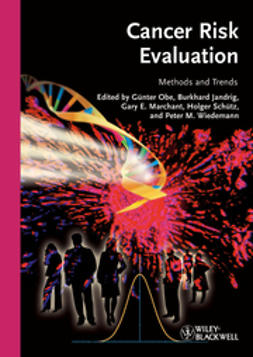 Obe, G?nter - Cancer Risk Evaluation: Methods and Trends, ebook