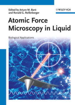 Baró, Arturo M. - Atomic Force Microscopy in Liquid: Biological Applications, ebook