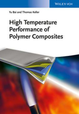 Bai, Yu - High Temperature Performance of Polymer Composites, ebook