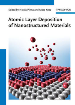 Knez, Mato - Atomic Layer Deposition of Nanostructured Materials, ebook
