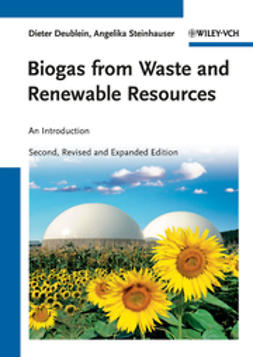 Deublein, Dieter - Biogas from Waste and Renewable Resources: An Introduction, ebook