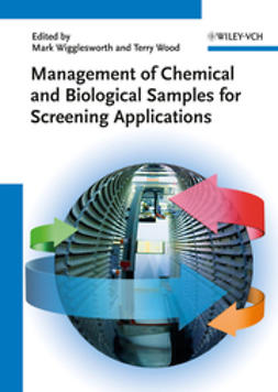 Wigglesworth, Mark - Management of Chemical and Biological Samples for Screening Applications, ebook