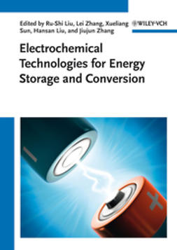 Zhang, Jiujun - Electrochemical Technologies for Energy Storage and Conversion, ebook