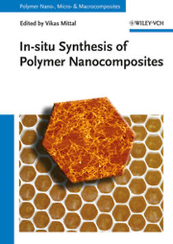 Mittal, Vikas - In-situ Synthesis of Polymer Nanocomposites, e-bok