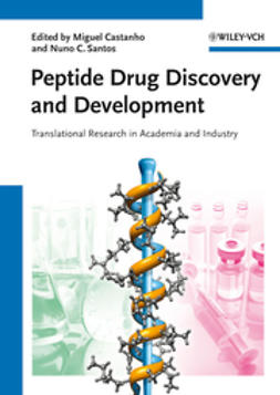 Castanho, Miguel - Peptide Drug Discovery and Development: Translational Research in Academia and Industry, ebook
