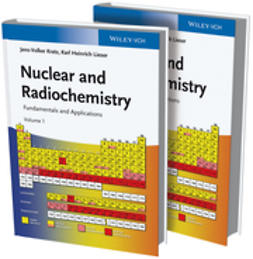 Kratz, Jens-Volker - Nuclear and Radiochemistry: Fundamentals and Applications, e-bok