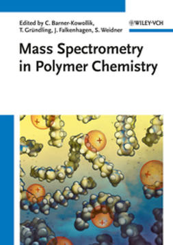 Barner-Kowollik, Christopher - Mass Spectrometry in Polymer Chemistry, ebook
