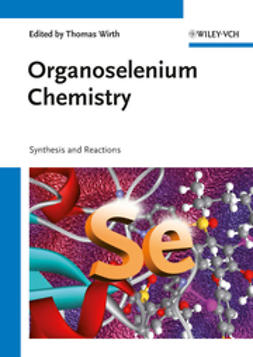 Wirth, Thomas - Organoselenium Chemistry, ebook