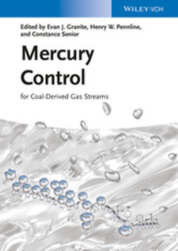Granite, Evan J. - Mercury Control: for Coal-Derived Gas Streams, ebook