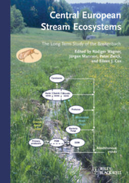 Wagner, R?diger - Central European Stream Ecosystems: The Long Term Study of the Breitenbach, ebook