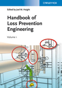 Haight, Joel M. - Handbook of Loss Prevention Engineering, 2 Volume Set, e-kirja