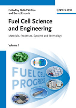 Stolten, Detlef - Fuel Cell Science and Engineering: Materials, Processes, Systems and Technology, ebook