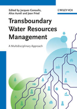 Ganoulis, Jacques - Transboundary Water Resources Management: A Multidisciplinary Approach, ebook