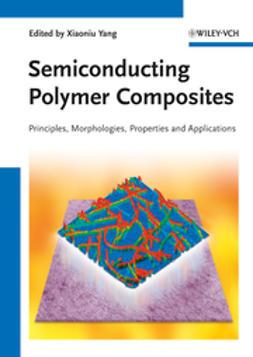 Yang, Xiaoniu - Semiconducting Polymer Composites, ebook