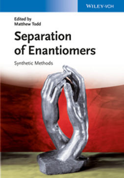 Todd, Matthew H. - Separation of Enantiomers, ebook
