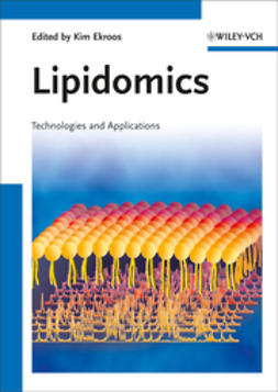 Ekroos, Kim - Lipidomics: Technologies and Applications, ebook