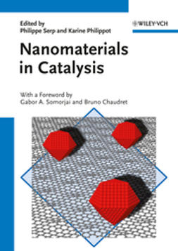 Chaudret, Bruno - Nanomaterials in Catalysis, e-bok