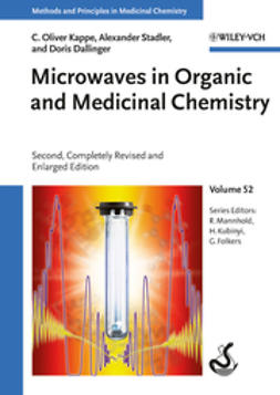 Kappe, C. Oliver - Microwaves in Organic and Medicinal Chemistry, ebook