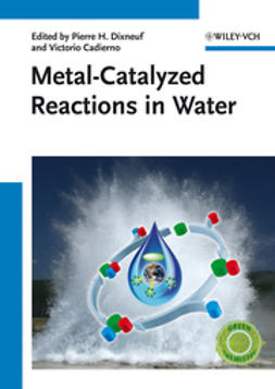 Cadierno, Victorio - Metal-Catalyzed Reactions in Water, e-bok