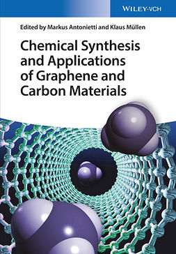 Antonietti, Markus - Chemical Synthesis and Applications of Graphene and Carbon Materials, e-kirja