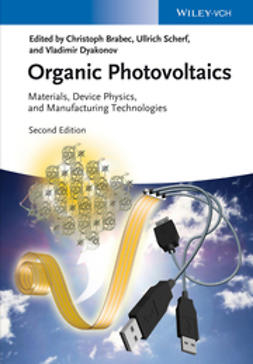 Brabec, Christoph - Organic Photovoltaics: Materials, Device Physics, and Manufacturing Technologies, ebook