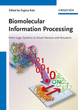 Katz, Evgeny - Biomolecular Information Processing, ebook