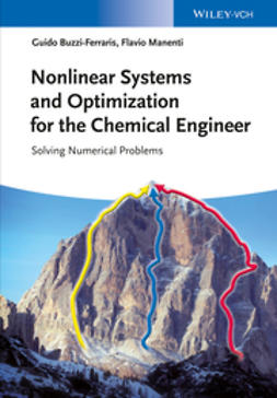 Buzzi-Ferraris, Guido - Nonlinear Systems and Optimization for the Chemical Engineer: Solving Numerical Problems, ebook