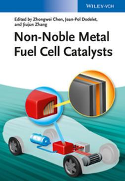 Chen, Zhongwei - Non-Noble Metal Fuel Cell Catalysts, ebook