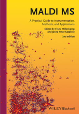 Hillenkamp, Franz - MALDI MS: A Practical Guide to Instrumentation, Methods and Applications, ebook
