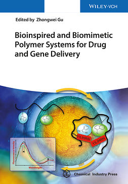 Gu, Zhongwei - Bioinspired and Biomimetic Polymer Systems for Drug and Gene Delivery, e-kirja