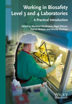 Weidmann, Manfred - Working in Biosafety Level 3 and 4 Laboratories: A Practical Introduction, ebook