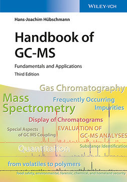 Hübschmann, Hans-Joachim - Handbook of GC-MS: Fundamentals and Applications, ebook
