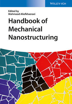 Aliofkhazraei, Mahmood - Handbook of Mechanical Nanostructuring, ebook