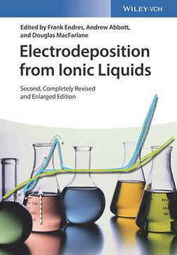 Abbott, Andrew - Electrodeposition from Ionic Liquids, e-bok