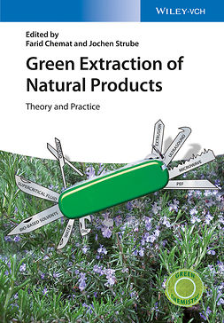 Chemat, Farid - Green Extraction of Natural Products: Theory and Practice, ebook