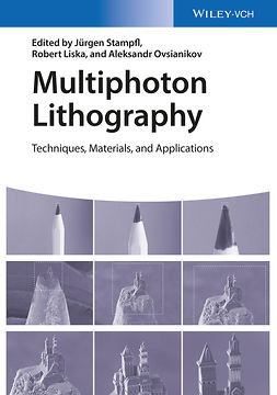 Liska, Robert - Multiphoton Lithography: Techniques, Materials, and Applications, ebook