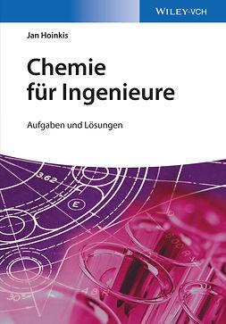 Hoinkis, Jan - Chemie für Ingenieure: Aufgaben und Lösungen, ebook