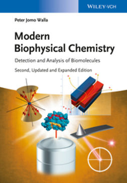 Walla, Peter Jomo - Modern Biophysical Chemistry: Detection and Analysis of Biomolecules, ebook