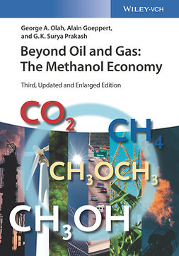Goeppert, Alain - Beyond Oil and Gas: The Methanol Economy, e-bok