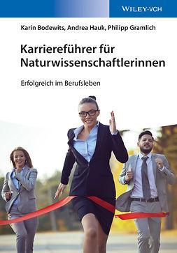 Bodewits, Karin - Karriereführer für Naturwissenschaftlerinnen: Erfolgreich im Berufsleben, e-kirja