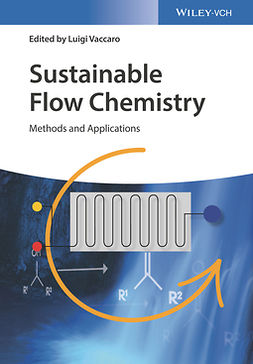 Vaccaro, Luigi - Sustainable Flow Chemistry: Methods and Applications, ebook