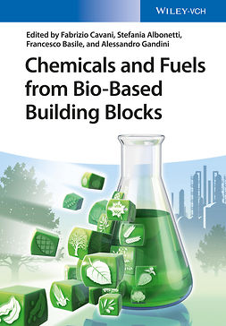 Albonetti, Stefania - Chemicals and Fuels from Bio-Based Building Blocks, e-kirja