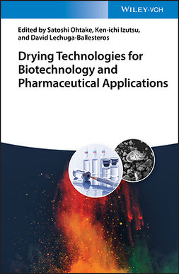 Izutsu, Ken-ichi - Drying Technologies for Biotechnology and Pharmaceutical Applications, ebook