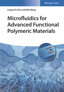 Chu, Liang-Yin - Microfluidics for Advanced Functional Polymeric Materials, e-bok